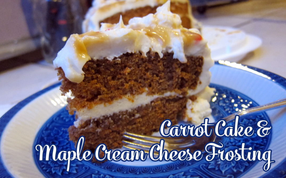 Carrot Cake with AMAZING Maple Cream Cheese Frosting & Caramel Drizzle