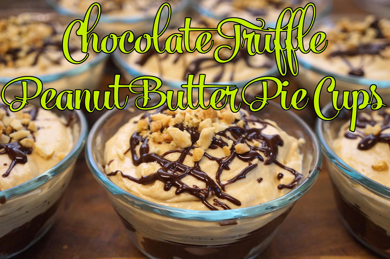 Chocolate Truffle Peanut Butter Pie Cups