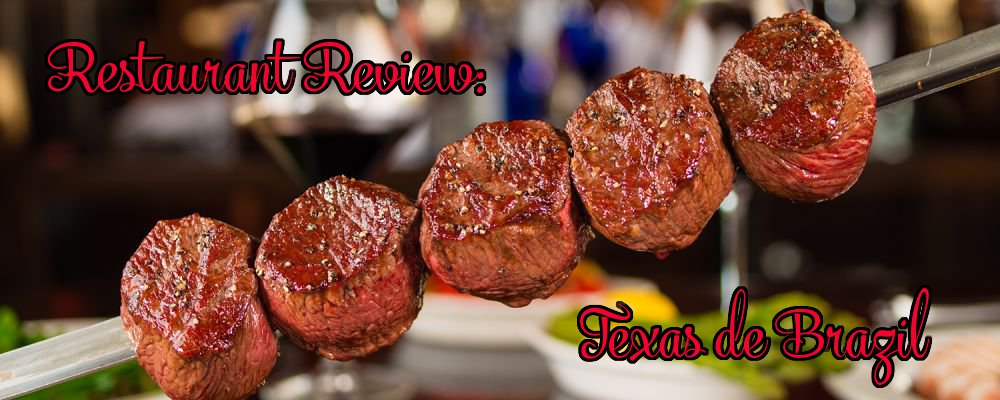 Restaurant Review: Texas de Brazil and/or Adventures in Chicago